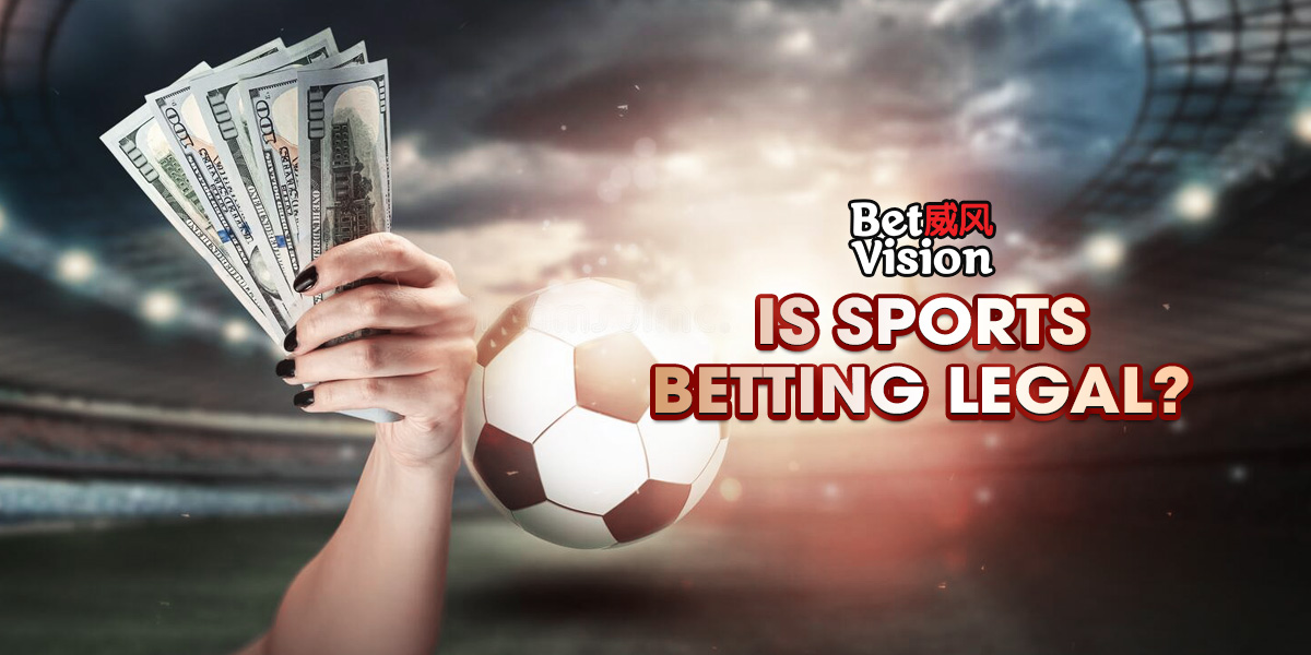 Is Sports Betting Legal?